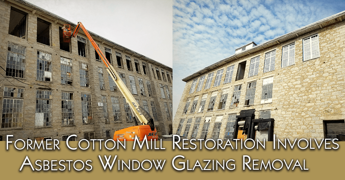 Former Cotton Mill Restoration Involves Asbestos Window Glazing Removal